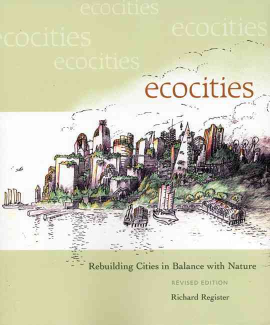 Ecocities By Register, Richard